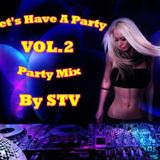 Let's Have A Party Vol.2 by STV