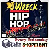 DJ Wreck - Hip Hop Vibe Show 19