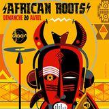 Mixolis @ African Roots, Djoon, Sunday April 20th, 2014