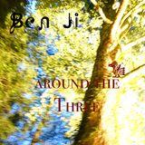 Ben Ji - Around the Three