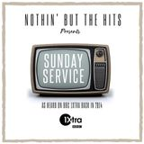 #NothinButTheHits 024 - Sunday Service 1Xtra Mix