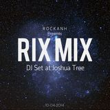 ROCKANH Presents: Rix Mix - Live At Joshua Tree