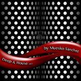 Muesko Sanchez - Deep&House vol.1