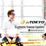DJ TOKYO Euphoric Trance Update Vol.7 - Outdoor & Rave Mix -