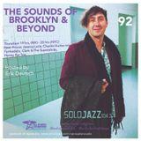 THE SOUNDS OF BROOKLYN & BEYOND EPISODE 92/ HOSTEDY BY ERIK DEUTSCH