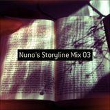 Nuno's Storyline mix 03