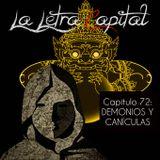 LALETRACAPITAL PODCAST (ONDA LATINA) - CAPÍTULO 72 - DEMONIOS Y CANÍCULAS
