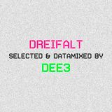 DREIFALT - selected and datamixed by dee3