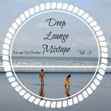 Me and MyBrother - Deep Lounge Mixtape Vol. 3