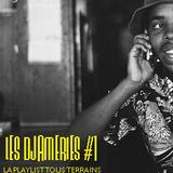 Les Djameries #1
