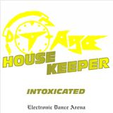 DJ T-Age's House Keeper - Intoxicated (07/16)