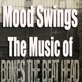 Mood Swings: The Music of Bones The Beat Head