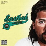 EastBob & Down | A Kenny Fucking Powers Mixtape
