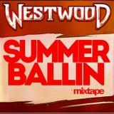 WESTWOOD - SUMMER BALLIN