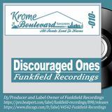 DISCOURAGED ONES - 010 - KROMECAST