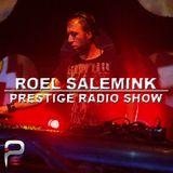Roel Salemink Podcast#021 @ PRESTIGE RADIO SHOW
