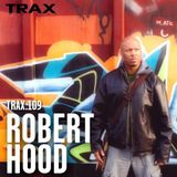 TRAX.109 ROBERT HOOD (2H CONCRETE MIX)