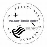 Yellow Magic Night 2017/12/17 Playlist