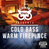 'COLD BASS WARM FIREPLACE' Mixtape