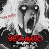SISTA-MATIC -FRIGHT NIGHT RADIO - 10/03/17 - Darkside