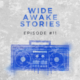 Wide Awake Stories #011 ft. Slander, NGHTMRE, Borgore, Give A Beat, and More