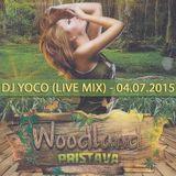 DJ YOCO - LIVE @ WOODLAND PRISTAVA 2015 (04.07.2015)