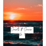 Sunsets & Sunrise No.1