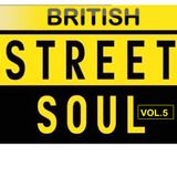 British Street Soul Vol.5 (new beats, soul and funk)