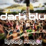Dark Blu - Instant Summer [DJ SET] (Mastered)