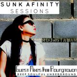 Sunk Afinity Sessions Guest Mixes #018 Roungtawan