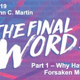 The Final Word 4.7.19