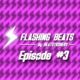Flashing Beats #3 [RadioShow @Fréquence Eghezée]
