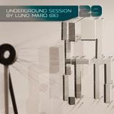 Underground Session 29 by Luno Maro