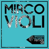 ZTGST Mixtape #01: Mirco Violi