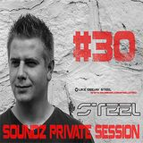 Steel - Soundz Private Session #30