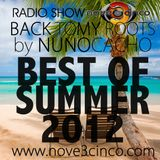 BACK TO MY ROOTS - BEST OF SUMMER 2012 by Nuno Cacho