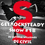 Get Rock Steady show #18 Feat. DJ Civil presented by SixStep FM