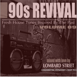 90s REVIVAL 009 Mixed By Lombard Street