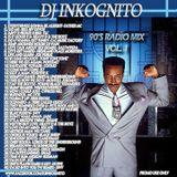 DJ INKOGNITO 90s RADIO MIX