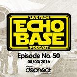 ECHO BASE Podcast No.50
