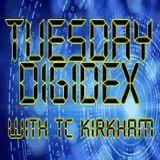 Tuesday Digidex with TC Kirkham - March 6 2018