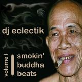 Smokin' Buddha Beats Volume 1 (2001)