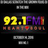 DJ DALLAS SCRATCH - 92.1 fm OKLAHOMA CITY OCTOBER 14, 2016 MIX NO. 1 SOS
