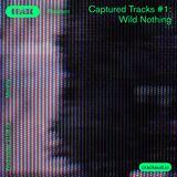Captured Tracks #1 - Wild Nothing