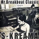 S-KREAMA - Mr. Breakbeat Classic meets Mrs. Electro Swingin'