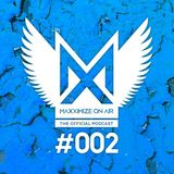 Blasterjaxx - Maxximize On Air 002 2014-06-14