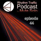 Rhythm Traffic Radio Show by Mute Solo episode 44