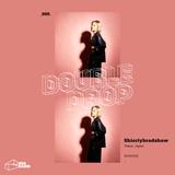 Double Drop - #009 - Shioriybradshaw