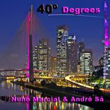 40º Degrees