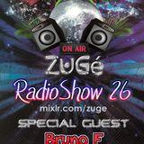 ZuGé - LIVE SET @ RADIOSHOW 26